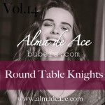 Round Table Knights 2014-11-11 @ Alma de Ace Exclusive Podcast Vol.14