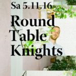 Round Table Knights 2016-11-05 @ All Night Long, Club Bonsoir (Bern, CH)
