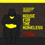 The Waveform Transmitter Presents House for the Homeless (WEB) (2017)