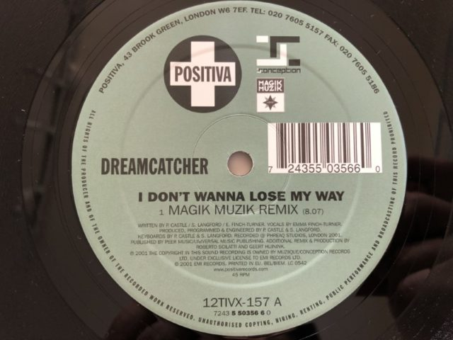Dreamcatcher - I Don't Wanna Lose My Way (Positiva) (Vinyl) (2001)