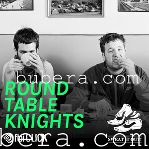 Round Table Knights 2014-08-05 Exclusive Mix for Sweat It Out on FBi Click